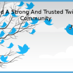 How To Build A Solid and Trusted Twitter Community| Social Media Management Tools